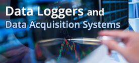 Data Loggers and Data Acquisition Systems